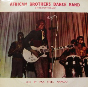 african brothers dance band - led by paa steel ampadu
