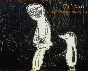 tiltan - a road less traveled