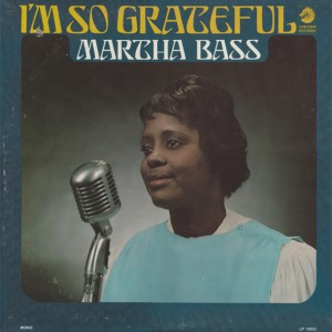 martha bass - I'm so grateful