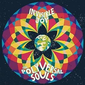 the polyversal souls - invisible joy