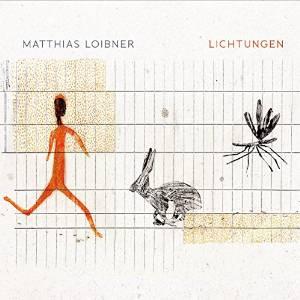 matthias loibner - lichtungen