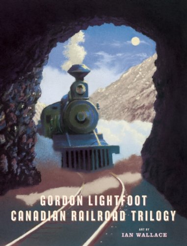 gordon lightfoot - canadian railroad trilogy