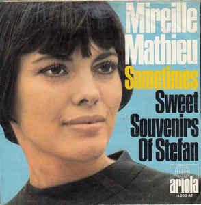 mireille mathieu - sweet souvenirs of stefan