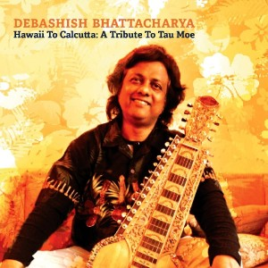 debashish bhattacharya - hawaii to calcutta
